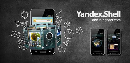 Yandex.Shell (Launcher+Dialer) 2.32 دانلود لانچر، دفترچه تلفن و شماره گیر