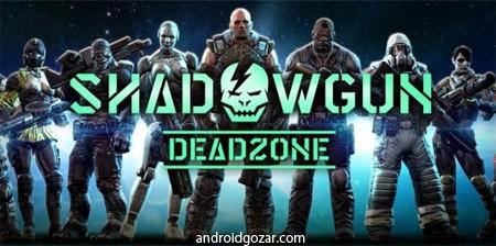 SHADOWGUN: DeadZone 2.6.0 دانلود بازی منطقه مرده اندروید + مود + دیتا