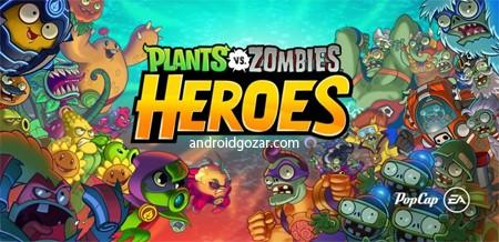 Plants vs. Zombies Heroes 1.22.14 دانلود بازی گیاهان و زامبی ها قهرمانان اندروید+مود