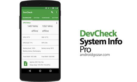 دانلود DevCheck Hardware and System Info Pro 3.30 برنامه مشاهده اطلاعات کامل اندروید