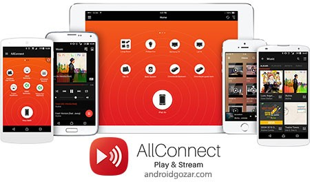 AllConnect Premium 8.20 پخش مالتی مدیا در دستگاه های مختلف