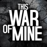 This War of Mine 1.5.5 دانلود بازی این جنگ من اندروید + مود + دیتا