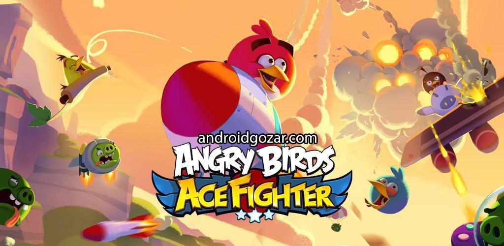 Angry Birds: Ace Fighter 1.1.0 دانلود بازی پرندگان خشمگین جنگنده تک خال + مود