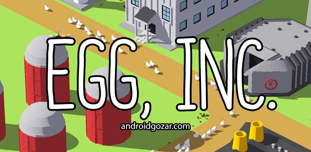 دانلود Egg Inc 1.20.8 بازی ساخت مزرعه تخم مرغ اندروید + مود