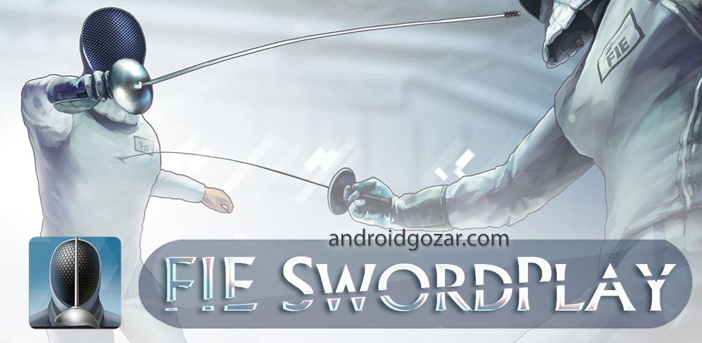 FIE Swordplay 2.49.4937 دانلود بازی شمشیر بازی اندروید + مود