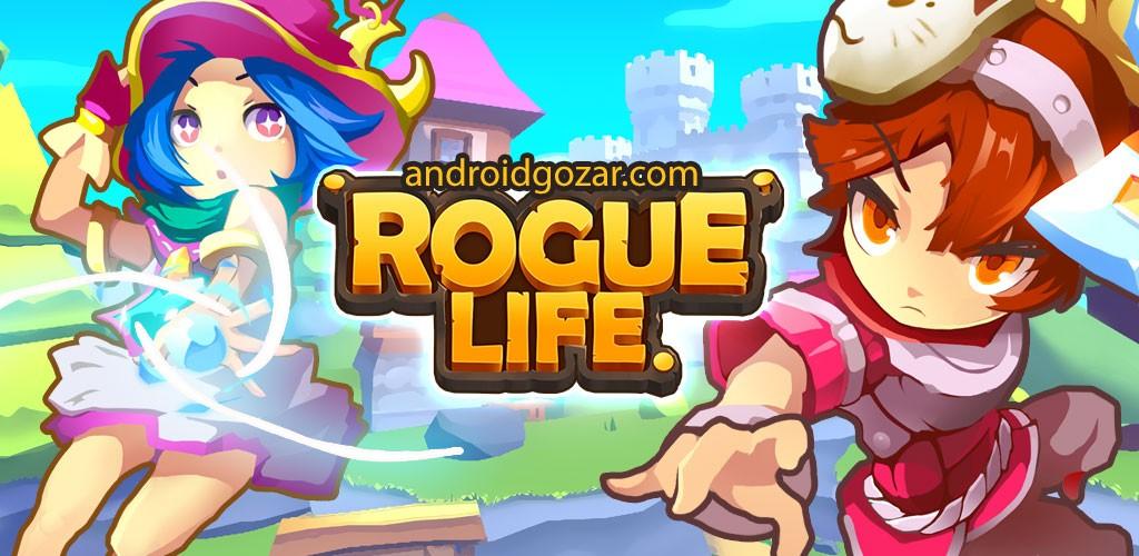 Rogue Life 1.7.5 دانلود بازی زندگی سرکش اندروید + مود