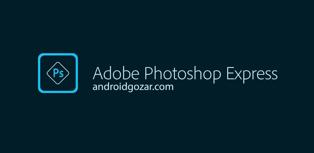 دانلود Adobe Photoshop Express Premium 6.4.597 – فتوشاپ اکسپرس اندروید
