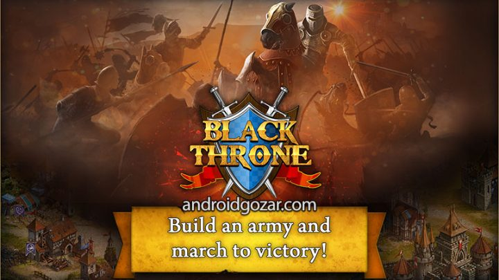 Black Throne 6.6.2 دانلود بازی تخت پادشاهی سیاه اندروید + دیتا