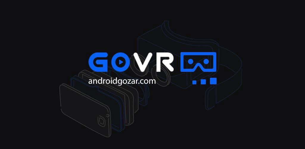 GoVR Player-Pro360 cardboard 1.01.0824.1112 دانلود نرم افزار واقعیت مجازی
