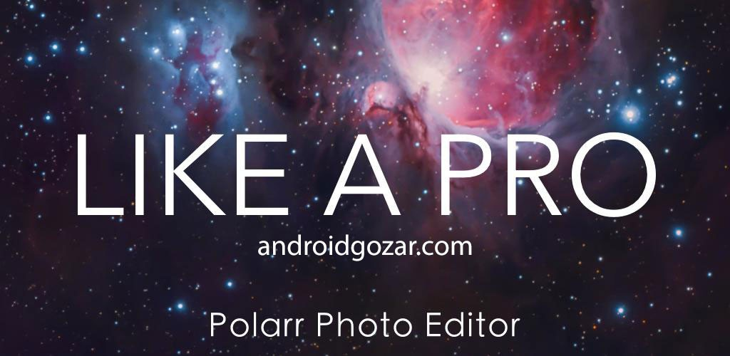 دانلود Polarr Photo Editor Pro 5.10.16 ویرایش عکس حرفه ای اندروید