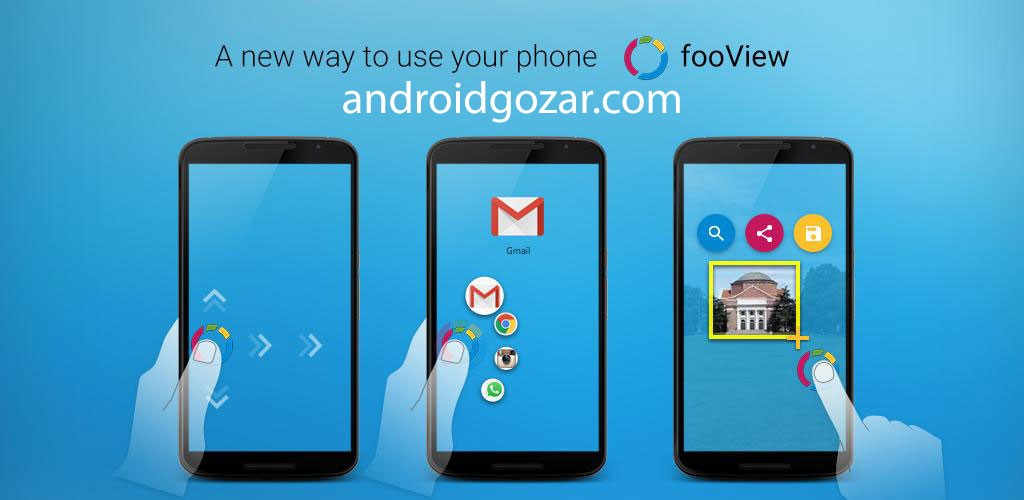 fooView – Float Viewer 0.8.0.1 دانلود نرم افزار دکمه شناور جادویی اندروید