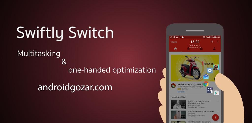 Swiftly switch – Pro 3.1.13 دانلود نرم افزار جابجایی سریع در اندروید