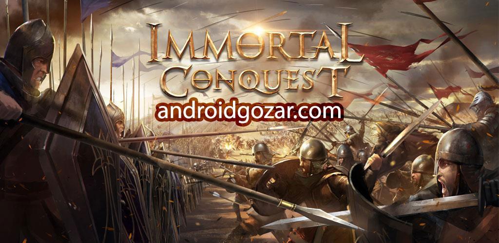 Immortal Conquest 1.2.0 دانلود بازی استراتژی فتح جاویدان اندروید + دیتا