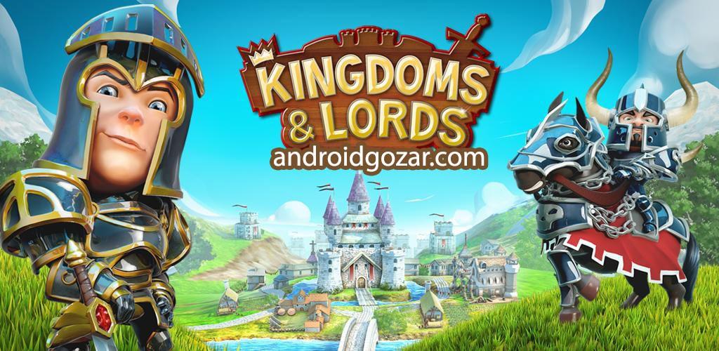 Kingdoms & Lords 1.5.2n دانلود بازی پادشاهی ها و اربابان اندروید + مود