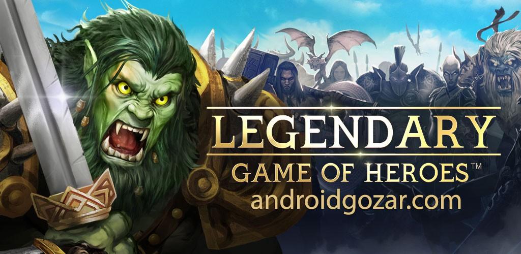 دانلود Legendary Game of Heroes 3.10.2 – بازی افسانه قهرمانان اندروید