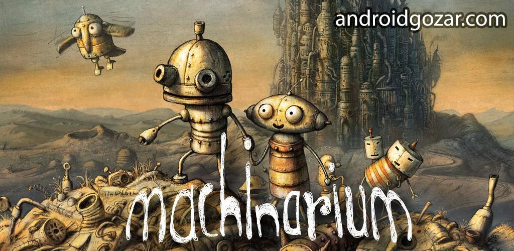 Machinarium 2.5.6 دانلود بازی ماشیناریوم برای اندروید