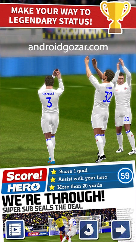 Score! Hero 1.76 دانلود بازی فوتبال سبک جدید اندروید + مود