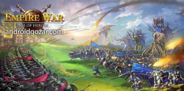 دانلود Empire War: Age of hero 9.500 بازی جنگ امپراطوری اندروید