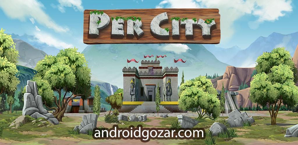 دانلود PerCity 1.24.5.4393 بازی پرسیتی شکوه شهر پارسی اندروید