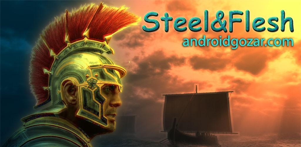 Steel And Flesh 1.8 دانلود بازی اکشن قرون وسطی اندروید + مود + دیتا