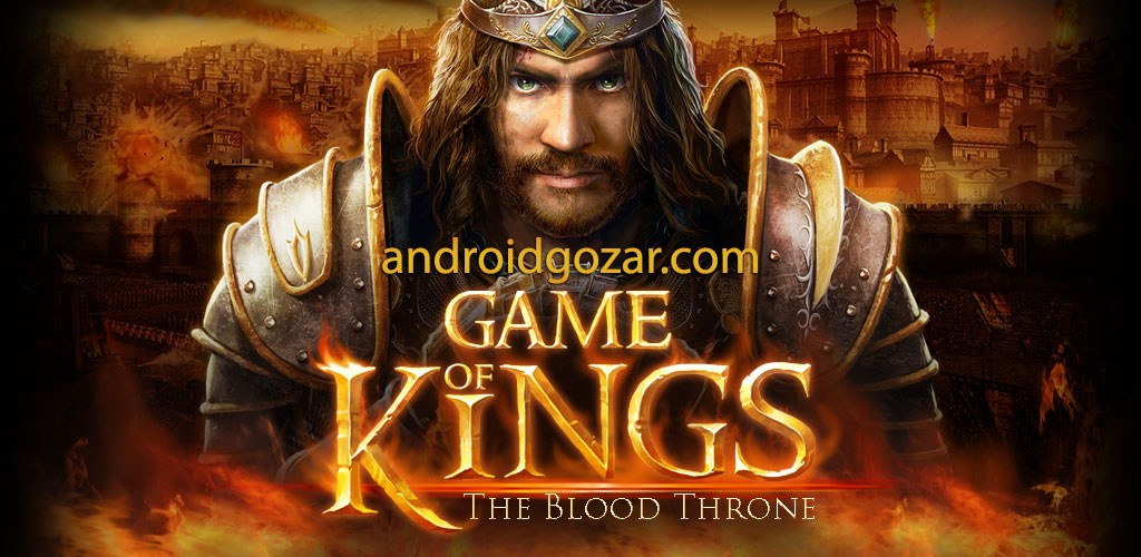 Game of Kings: The Blood Throne 1.3.2.04 دانلود بازی پادشاهان اندروید