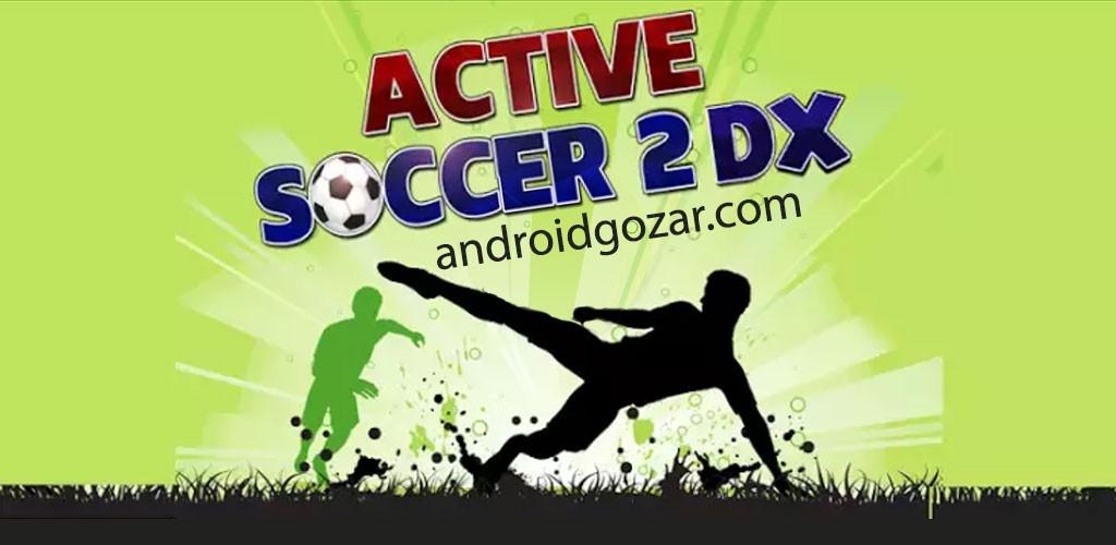 Active Soccer 2 DX 1.0.3 دانلود بازی فوتبال خلاقانه اندروید