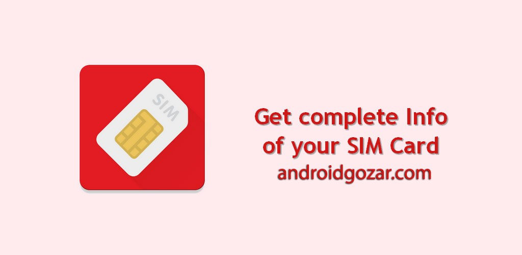 SIM Card Info Pro 1.3 دسترسی به تمام اطلاعات سیم کارت در اندروید