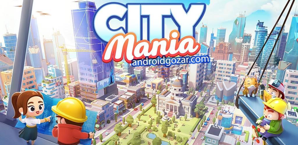 City Mania: Town Building Game 1.6.0a دانلود بازی شهرسازی اندروید