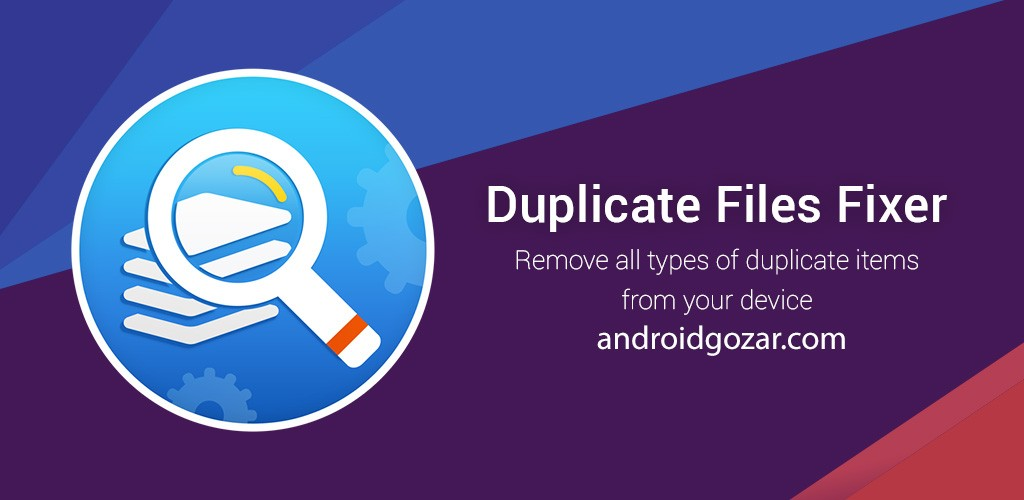 Duplicate Files Fixer 3.1.2.9 جستجو و پاک کردن فایل های تکراری اندروید