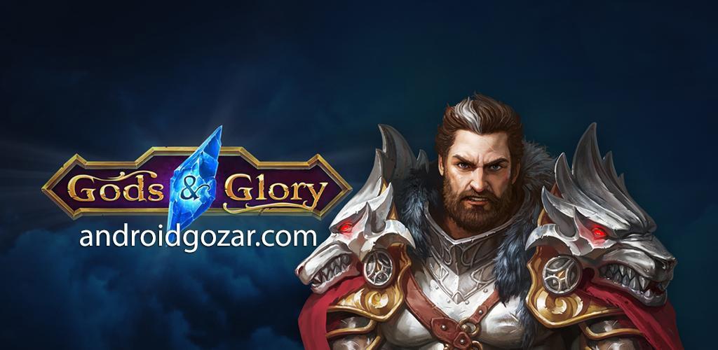 دانلود Gods and Glory 4.6.2.0 – بازی پادشاهان و افتخار اندروید