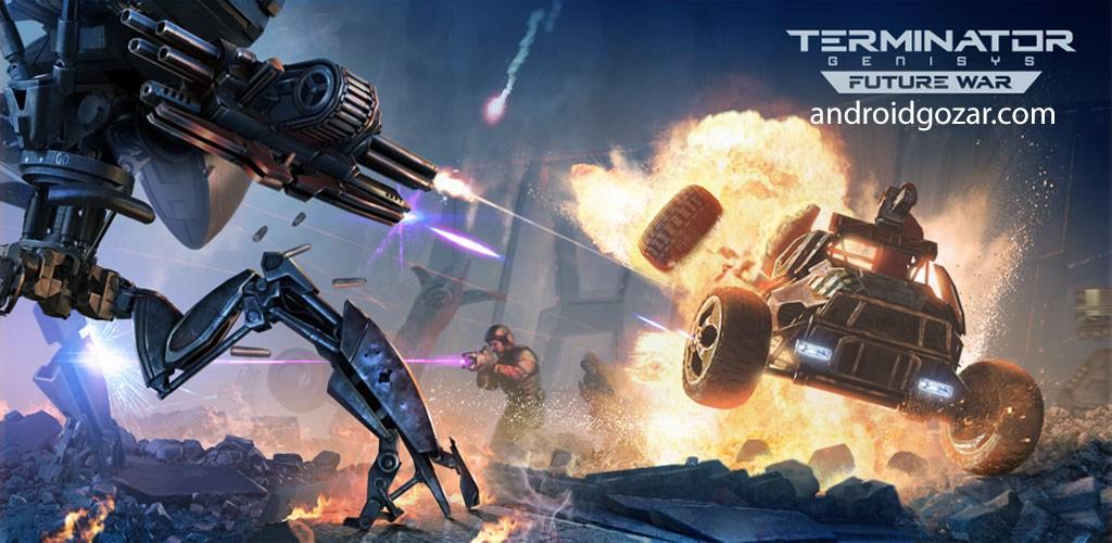 Terminator Genisys: Future War 1.9.3.274 دانلود بازی نابودگر جنسیس اندروید