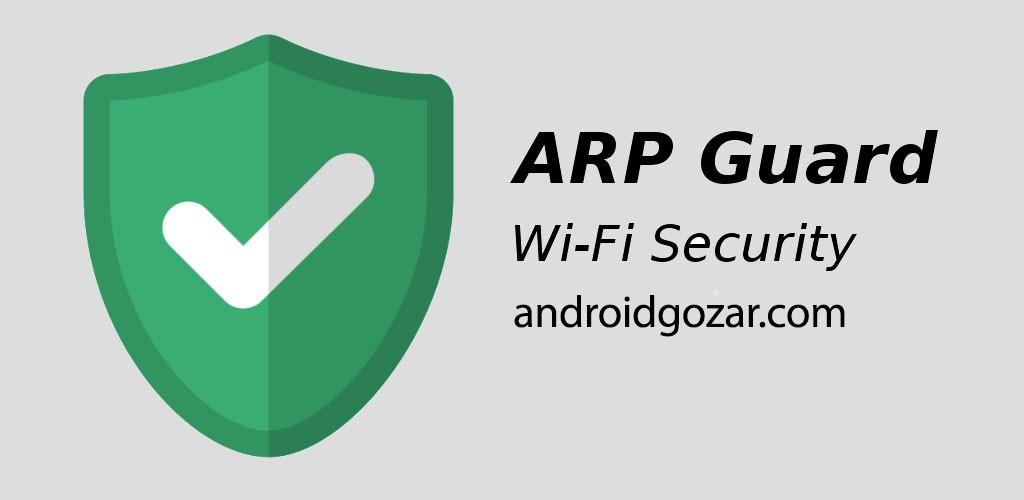 دانلود ARP Guard (WiFi Security) Pro 2.6.7 جلوگیری از هک WiFi اندروید