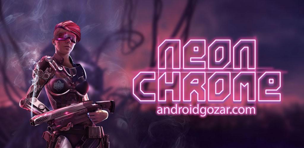 Neon Chrome 1.1.2.10 دانلود بازی اکشن نئون کروم اندروید + مود + دیتا