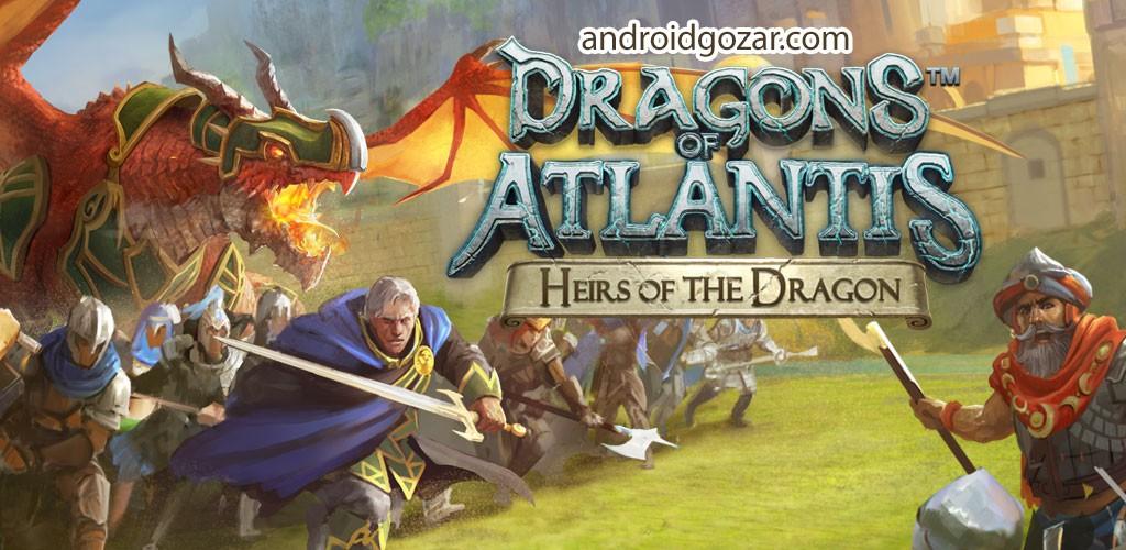 Dragons of Atlantis 8.5.0 دانلود بازی اژدهایان آتلانتیس اندروید