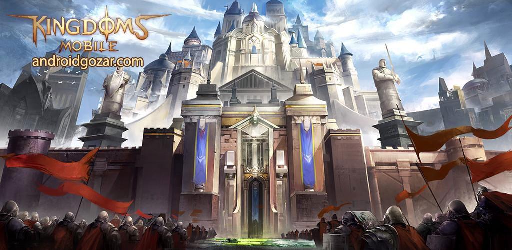 Kingdoms Mobile 1.1.160 دانلود بازی استراتژی پادشاهان موبایل اندروید + دیتا