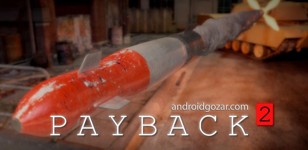 Payback 2 2.104.3 دانلود بازی آرکید انتقام جویی 2 اندروید + مود