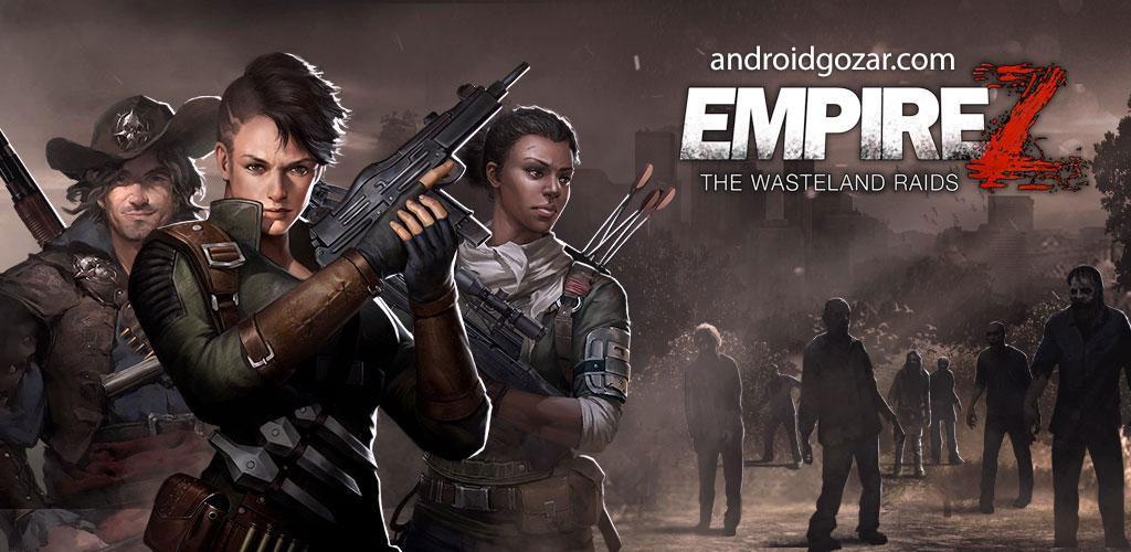 Empire Z: Endless War 2.2.8 دانلود بازی استراتژی امپراطوری زامبی اندروید + مود