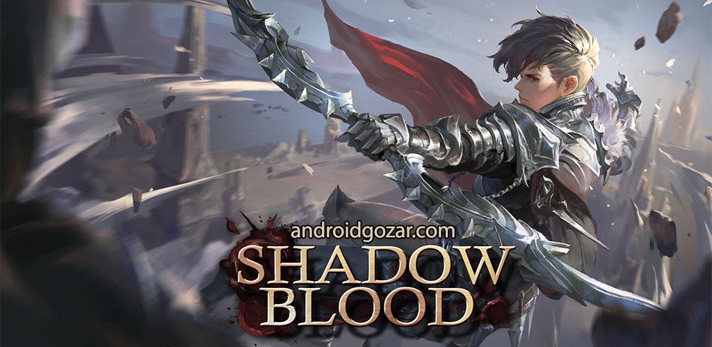 Shadowblood 1.0.702 دانلود بازی نقش آفرینی خون سایه اندروید + مود