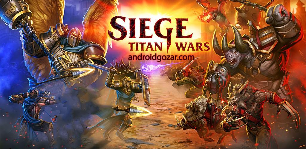 SIEGE: Titan Wars 1.13.181 دانلود بازی محاصره: جنگ های تایتان اندروید
