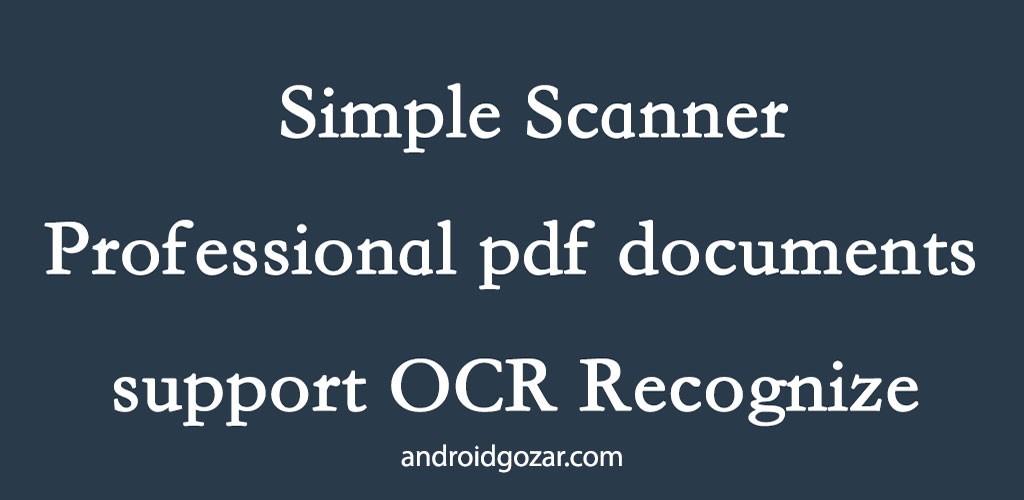Simple Scan Pro 3.2 دانلود اسکنر حرفه ای اسناد PDF اندروید