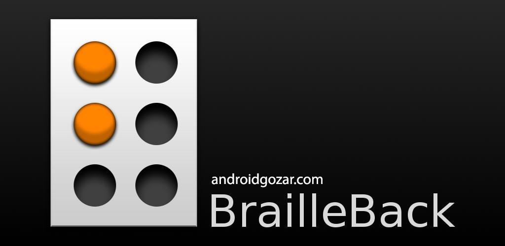 دانلود Google BrailleBack 0.97.0.313699921 برنامه خواندن برای افراد نابینا اندروید