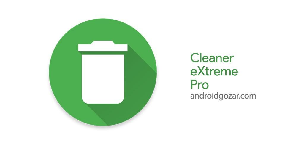 Cleaner eXtreme Pro 3.0.0p دانلود نرم افزار پاک کننده حرفه ای اندروید