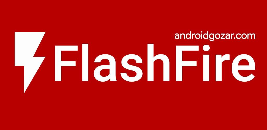 FlashFire Pro 0.73 دانلود نرم افزار فلش زدن دستگاه های روت شده اندروید