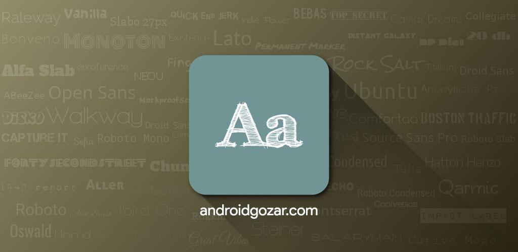 FontFix Pro 4.4.6.0 دانلود نرم افزار تغییر فونت موبایل و تبلت