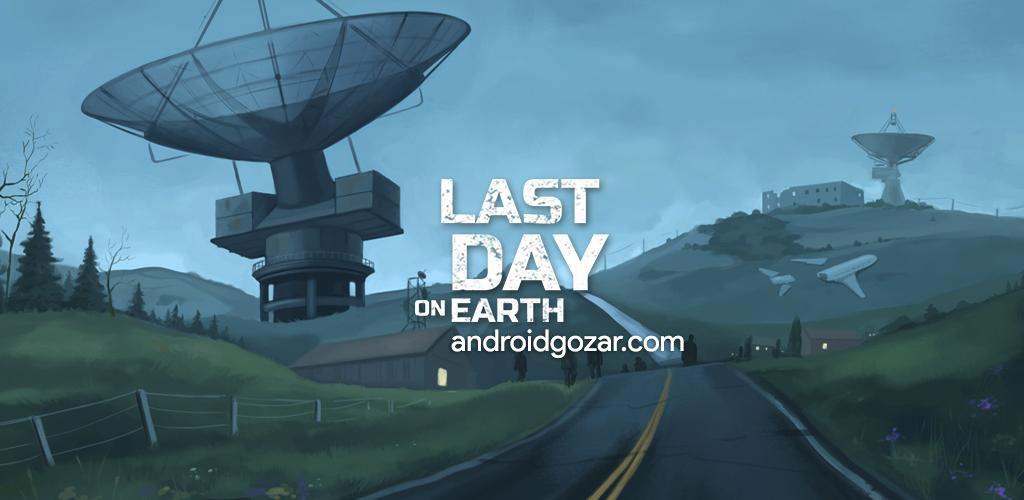 Last Day on Earth: Survival 1.8.4 دانلود بازی اکشن بقا اندروید + مود + دیتا