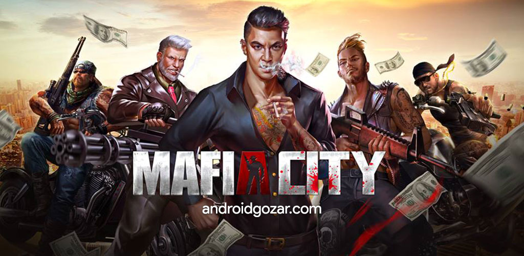 Mafia City 1.3.399 دانلود بازی اکشن استراتژی شهر مافیا اندروید