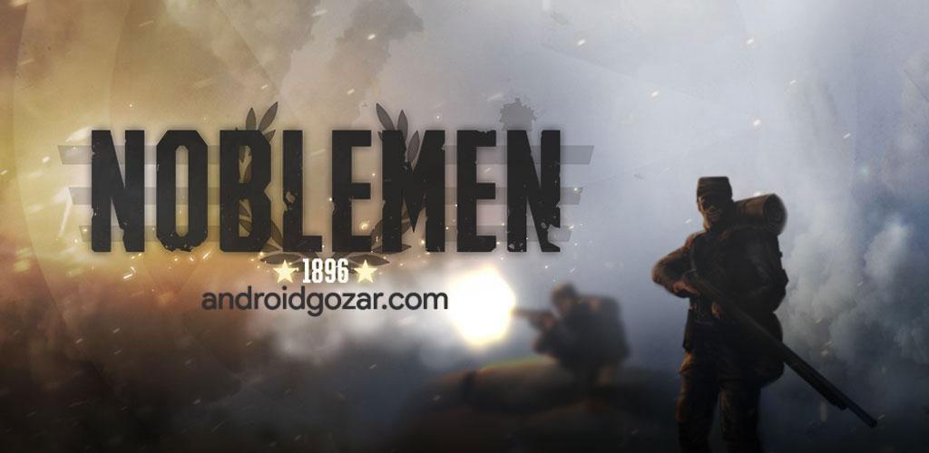 Noblemen: 1896 1.03.03.0~5 دانلود بازی اکشن نجیب زاده اندروید + مود + دیتا
