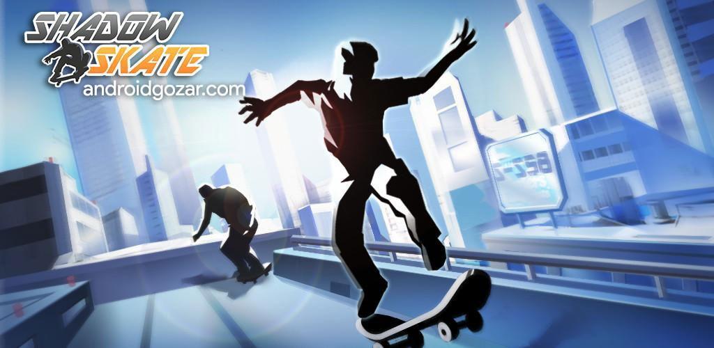 دانلود Shadow Skate 1.0.9 بازی دوندگی و اسکیت سواری سایه اندروید + مود
