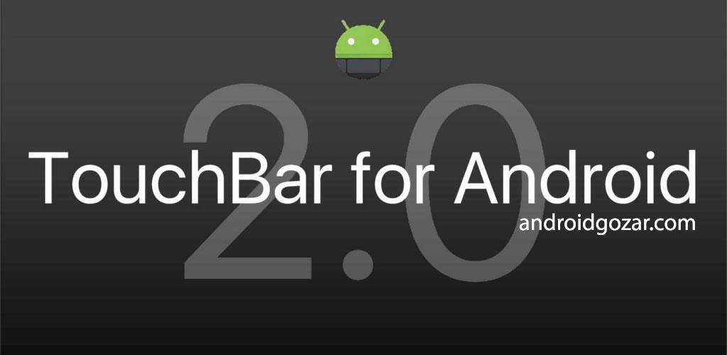 TouchBar for Android PRO 5.1.3 دانلود نرم افزار نوار لمسی آیفون برای اندروید