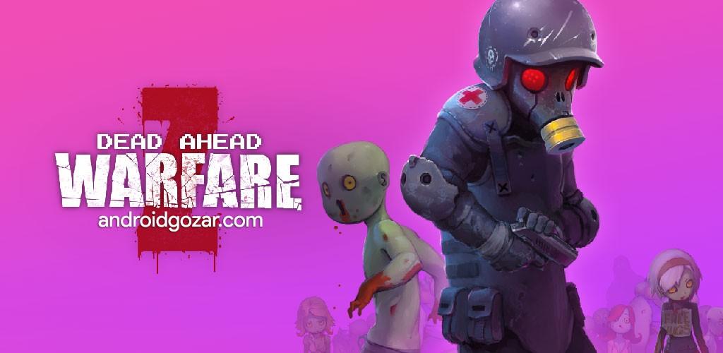 دانلود بازی Dead Ahead: Zombie Warfare 3.0.2 – امتداد مرگ اندروید + مود